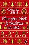 Cher père Noël, je voudrais un mec ! par Leene