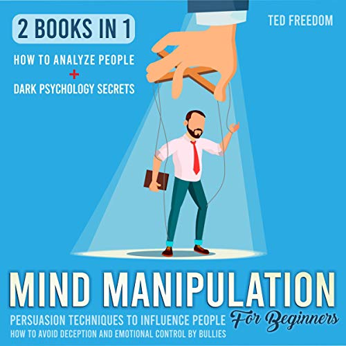 Mind Manipulation for Beginners: 2 Books in 1 cover art