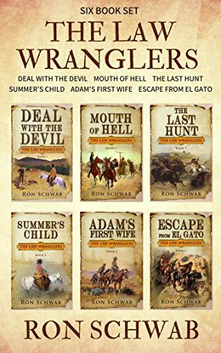 The Law Wranglers: Western Box Set (Books 1 - 6) by [Ron Schwab]