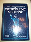 Cyriax's Illustrated Manual of Orthopaedic Medicine - James Henry Cyriax
