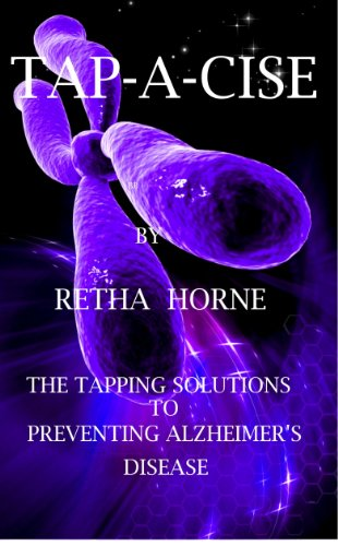 TAP-A-CISE, The Tapping Solution To Preventing Alzheimer