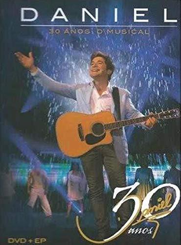 """DANIEL - DANIEL 30 ANOS """"O MUSICAL"""" (DVD +"""