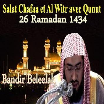 Salat Chafaa, Al Witr et Qunut 26 (Ramadan 1434)