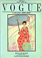 The Art Of Vogue Covers 1909 - 1940