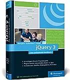 jQuery 3: Das umfassende Handbuch zum JavaScript-Framework. Inkl. jQuery UI - Frank Bongers