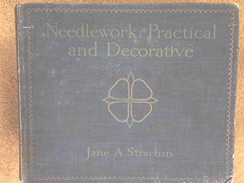 Find Bargain Needlework: Practical And Decorative