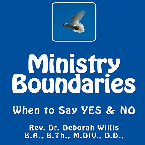 Ministry Boundaries: When to Say YES & NO audiobook cover art