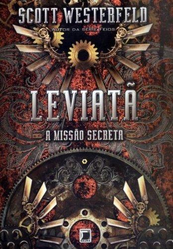 Leviatã: A missão secreta (Vol. 1)
