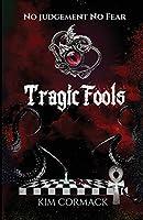Tragic Fools (Children of Ankh)