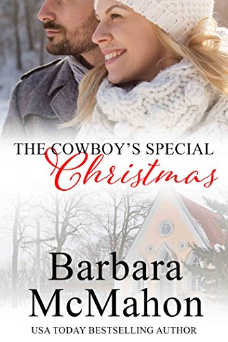 The Cowboy's Special Christmas: A Novella