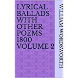Lyrical Ballads with Other Poems 1800 Volume 2 (English Edition)