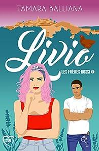 Les frères Rossi, tome 1 : Livio par Tamara Balliana