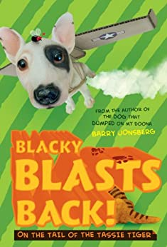 Blacky Blasts Back: On the tail of the Tassie Tiger by [Barry Jonsberg]