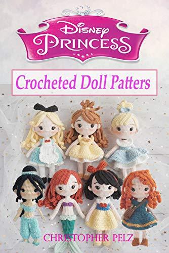 Disney Princess Crocheted Doll Patterns