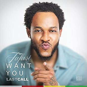 Want You (Last Call)