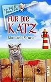 Für die Katz von Manuela Sanne