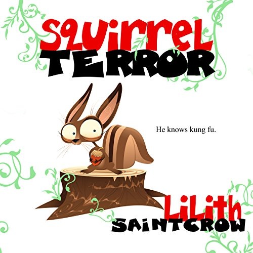 Squirrelterror audiobook cover art