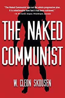 The Naked Communist (The Naked Series) (Volume 1)