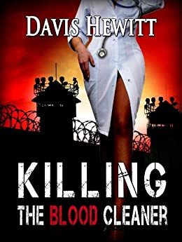 Killing The Blood Cleaner by [Davis Hewitt]
