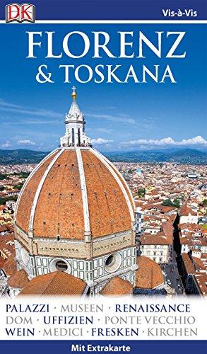 Vis-à-Vis Reiseführer Florenz & Toskana: mit Extrakarte und Mini-Kochbuch zum Herausnehmen