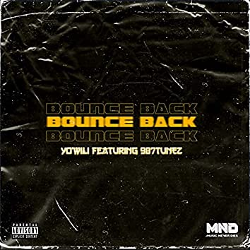 Bounce Back (feat. 907TUNEZ)