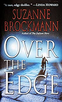 Over the Edge (Troubleshooters Book 3) by [Suzanne Brockmann]