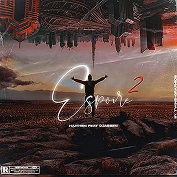 ESPOIR 2 (feat. Haithem Kellil)