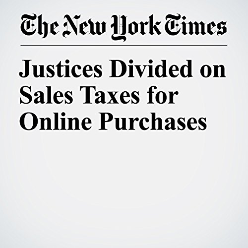 Justices Divided on Sales Taxes for Online Purchases copertina