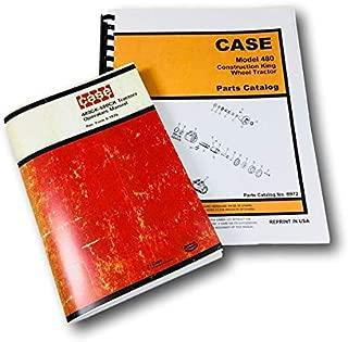 Case 480Ck 480 Construction King Wheel Tractor Operators Manual Parts Catalog