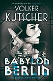 Babylon Berlin (Gereon Rath Mystery) (English Edition)