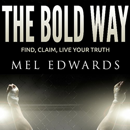 The Bold Way audiobook cover art