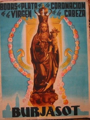 PROGRAMA DE FIESTAS DE BURJASOT 1952. BODAS DE PLATA DE LA CORONACION DE LA VIRGEN DE LA CABEZA