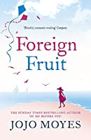 Foreign Fruit: 'Blissful, romantic reading' - Company