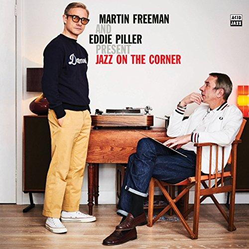 Martin Freeman And Eddie Piller Present Jazz On The Corner [Vinilo]