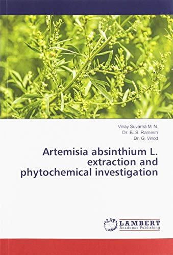 Artemisia absinthium L. extraction and phytochemical investigation