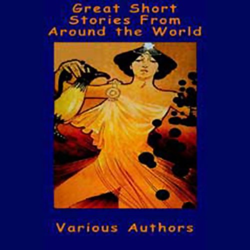 Great Short Stories from Around the World audiobook cover art