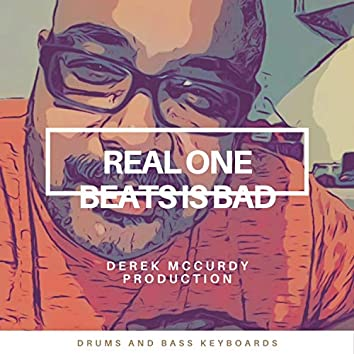 Real One Beats Is BAD