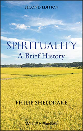 Compare Textbook Prices for Spirituality: A Brief History 2 Edition ISBN 9781118472354 by Sheldrake, Philip
