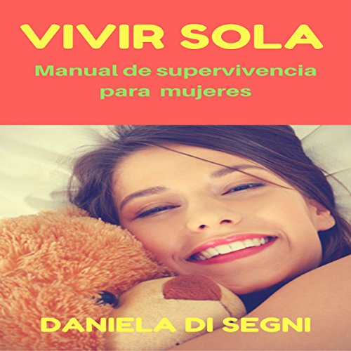 『VIVIR SOLA: Manual de supervivencia para mujeres [Living Alone: Survival Manual for Women]』のカバーアート