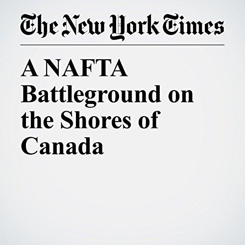 A NAFTA Battleground on the Shores of Canada copertina