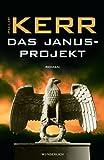 Philip Kerr: Das Janus-Projekt