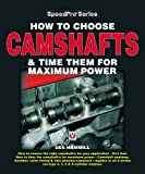 How to Choose Camshafts and Time Them for Maximum Power (SpeedPro Series)...