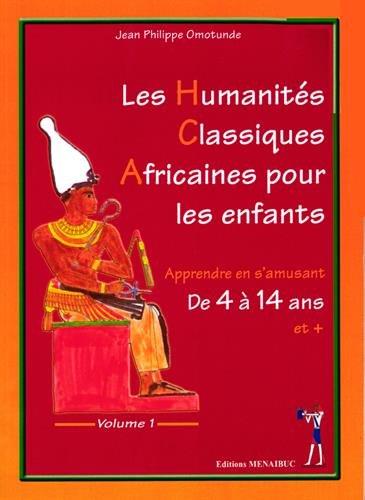 Klassisk afrikansk humaniora for barn: bind 1