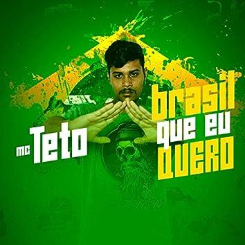 Brasil Que Eu Quero
