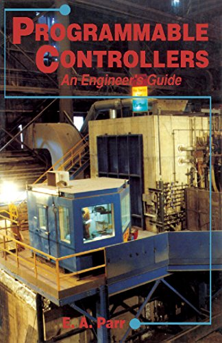 Programmable Controllers: An Engineer's Guide (English Edition)