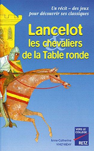 Lancelot, les chevaliers de la table ronde