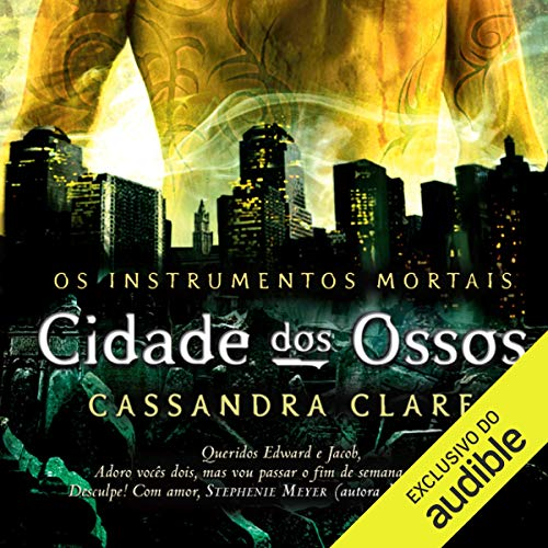 Cidade dos ossos - Os instrumentos mortais - vol. 1 [City of Bones - The Mortal Instruments - Vol. 1] audiobook cover art