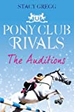 The Auditions (Pony Club Rivals,...