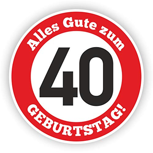 Werbeagentur Finkbeiner Geburtstag Verkehrszeichen 40 Jahre - 30cm auf 2mm Hartschaumplatte - Beschreibbar