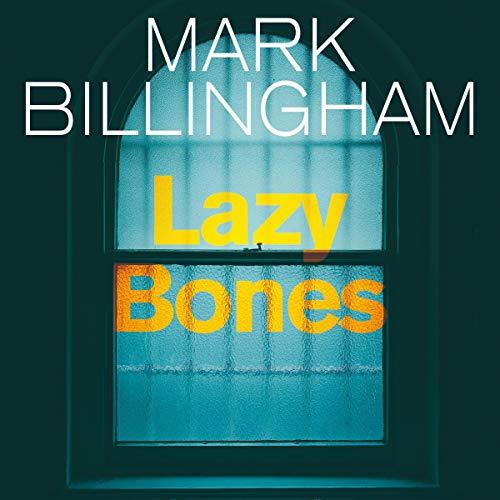 Lazybones: Tom Thorne Novels, Book 3